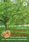Revival der Walnuss