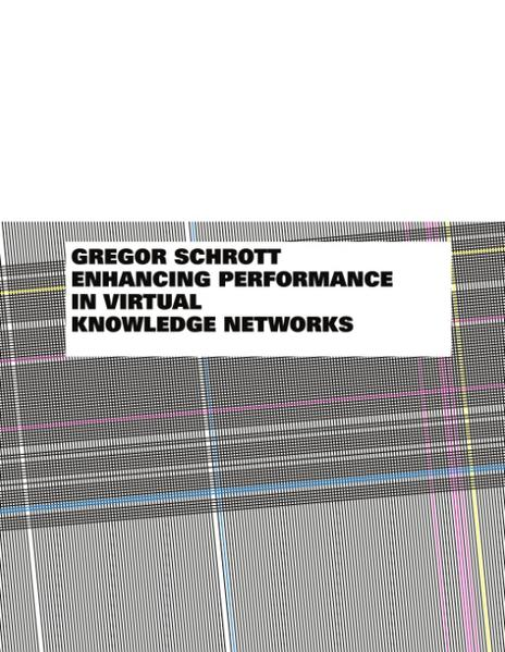 Enhancing Performance in Virtual Knowledge Networks als Buch