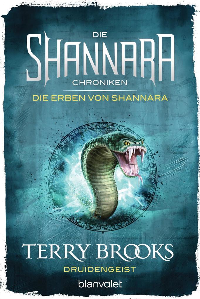 Die Shannara-Chroniken: Die Erben von Shannara 2 - Druidengeist als Taschenbuch