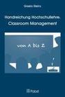 Handreichung Hochschullehre: Classroom Management