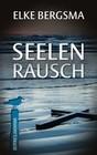 Seelenrausch - Ostfrieslandkrimi