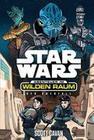 Star Wars: Abenteuer im Wilden Raum - Der Überfall