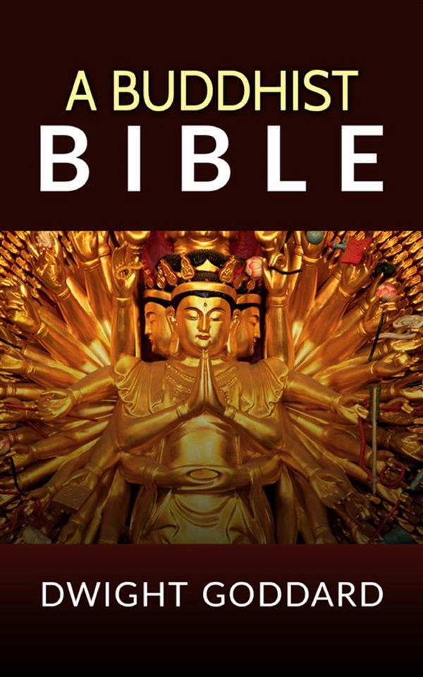 A Buddhist Bible als eBook
