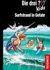 Die drei ??? Kids 73. Surfstrand in Gefahr 8 (drei Fragezeichen)