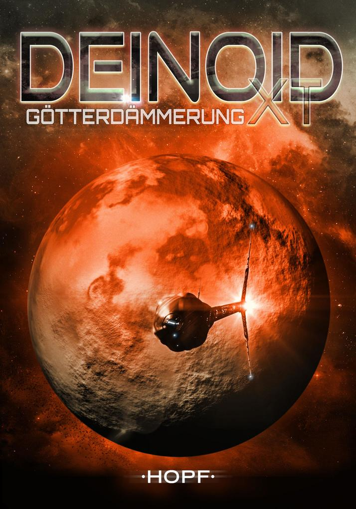 Deinoid XT 4: Götterdämmerung als eBook