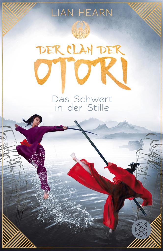 Der Clan der Otori. Das Schwert in der Stille als eBook