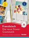 Die neue Power-Grammatik Französisch