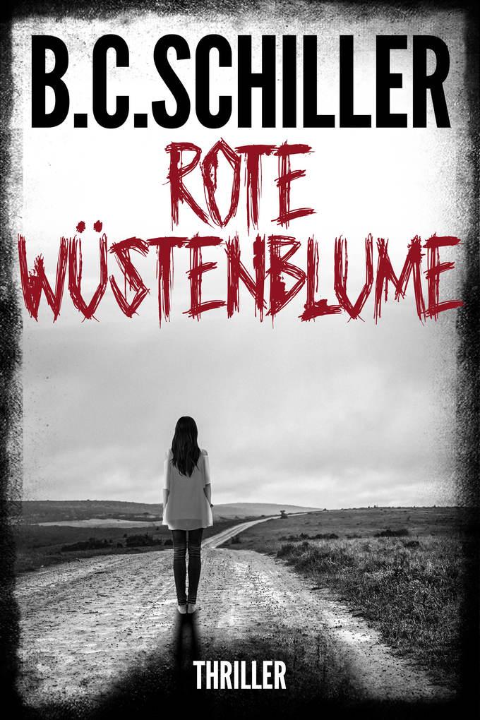 Rote Wüstenblume - Thriller als eBook