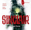 Sinclair - Dead Zone: Folge 01