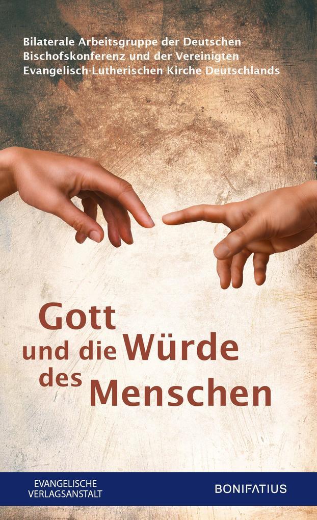 Gott und die Würde des Menschen als eBook