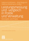Leistungsmessung und -vergleich in Politik und Verwaltung