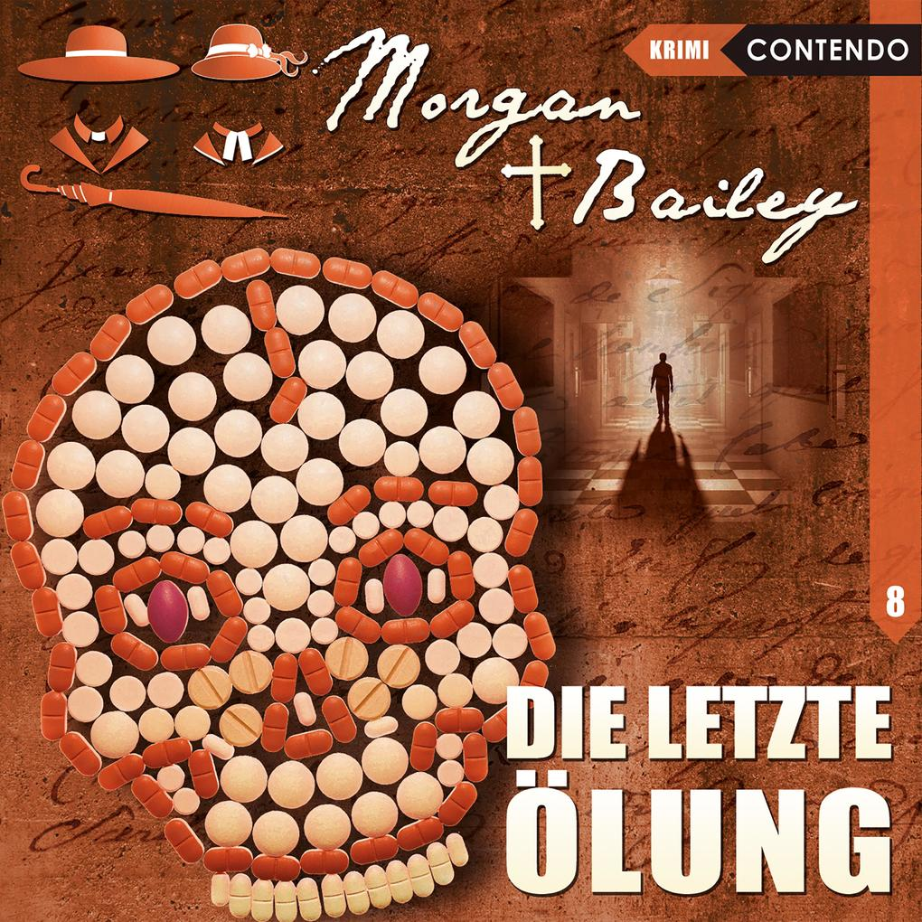 Morgan & Bailey, Folge 8: Die letzte Ölung als Hörbuch Download