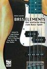 Bass Elements. Der einfache Weg zum Bass-Spiel