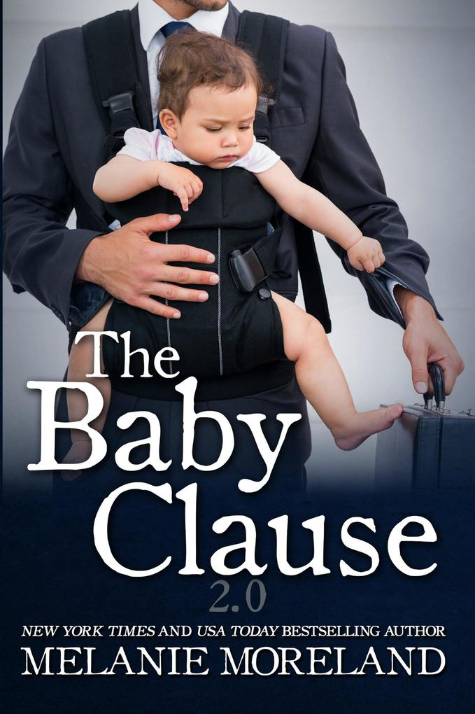 The Baby Clause (The Contract Series, #2) als eBook