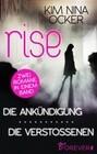 Rise - Die Ankündigung/ Die Verstoßenen