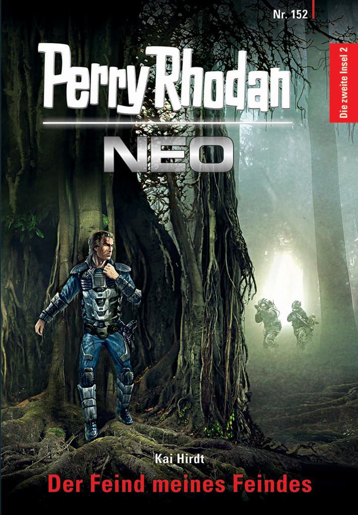 Perry Rhodan Neo 152: Der Feind meines Feindes als eBook