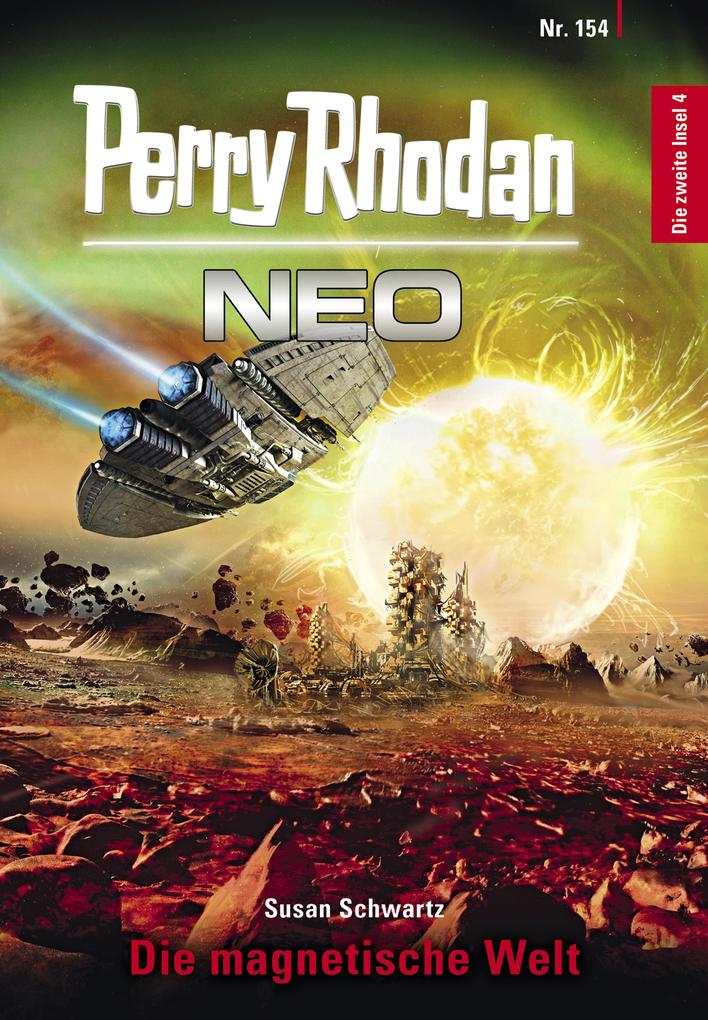 Perry Rhodan Neo 154: Die magnetische Welt als eBook