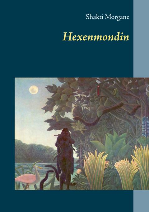 Hexenmondin als Buch
