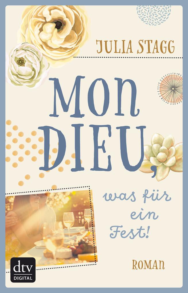Mon Dieu, was für ein Fest! als eBook