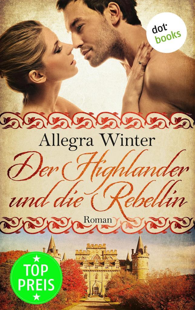 Der Highlander und die Rebellin als eBook