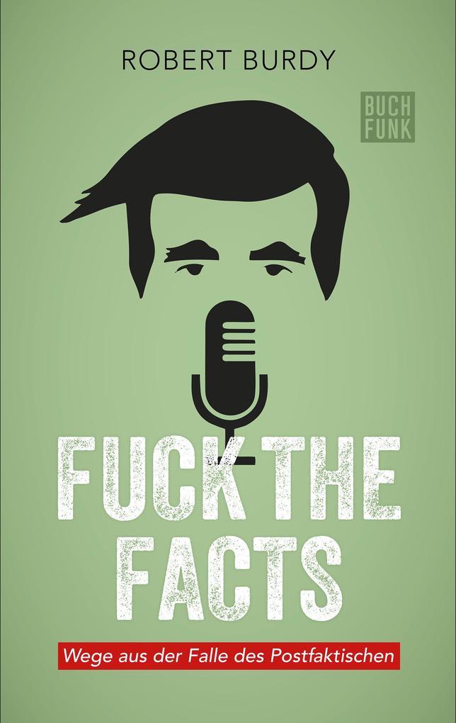 FUCK THE FACTS als eBook