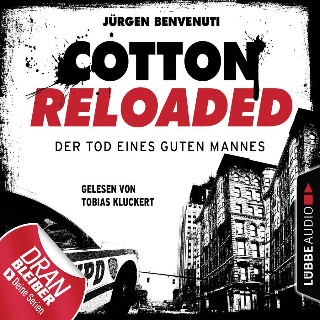 Jerry Cotton, Cotton Reloaded, Folge 54: Der Tod eines guten Mannes - Serienspecial (Ungekürzt) als Hörbuch Download