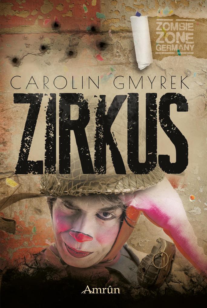 Zombie Zone Germany: Zirkus als eBook