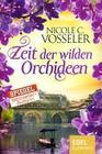 [Nicole C. Vosseler: Zeit der wilden Orchideen]