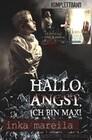 Hallo Angst, ich bin Max! Inka Mareila Komplettband - Die Hoffnung eines Kindes Band 1/2