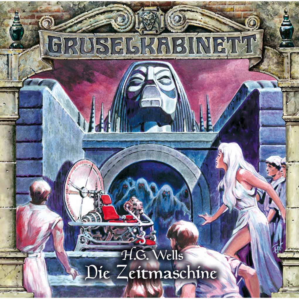 Gruselkabinett, Folge 123: Die Zeitmaschine als Hörbuch Download