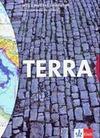 TERRA Welt Zeit Gesellschaft. 6. Schuljahr. Schülerband. Baden-Württemberg. Für Hauptschulen