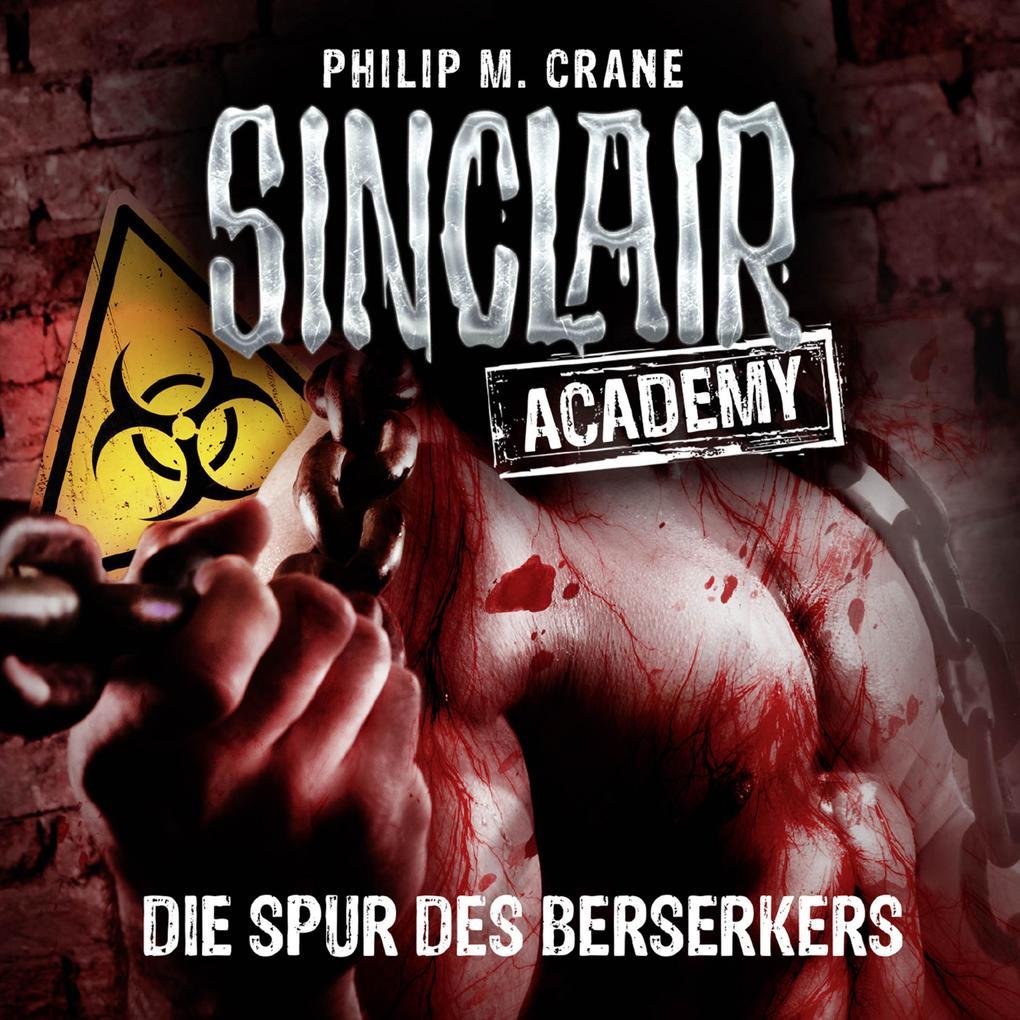 John Sinclair, Sinclair Academy, Folge 9: Die Spur des Berserkers als Hörbuch Download