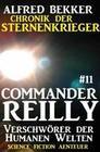 Commander Reilly #11: Verschwörer der Humanen Welten: Chronik der Sternenkrieger