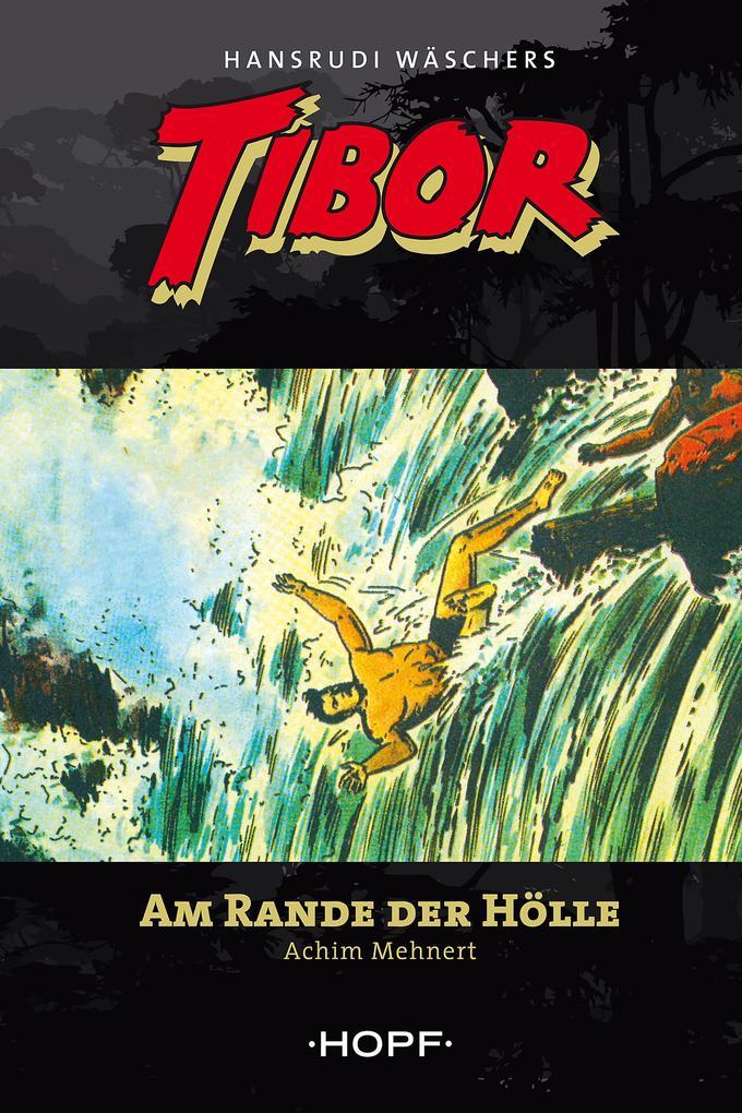 Tibor 9: Am Rande der Hölle als eBook