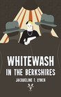Whitewash in the Berkshires