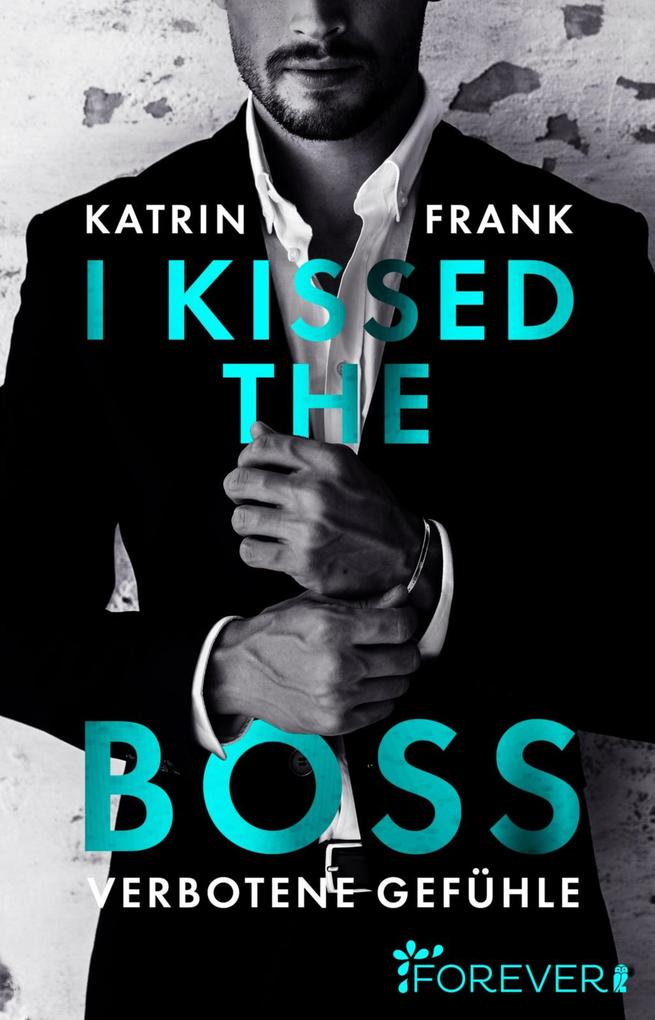 I kissed the Boss als eBook