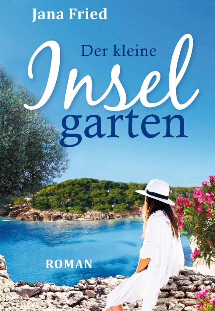 Der kleine Inselgarten als eBook