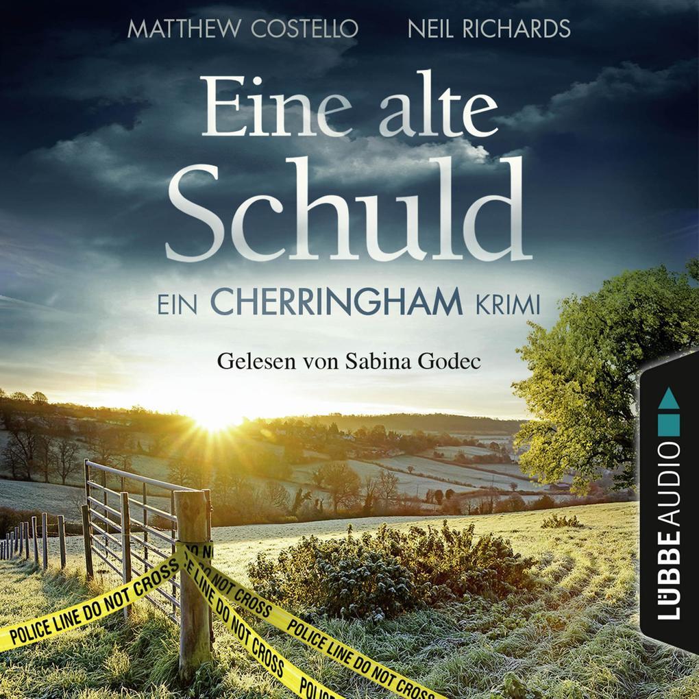 Eine alte Schuld - Ein Cherringham-Krimi - Die Cherringham Romane 2 (Gekürzt) als Hörbuch Download