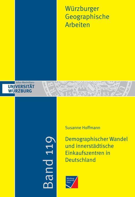 Demographischer Wandel und innerstädtische Einkaufszentren in Deutschland als Buch