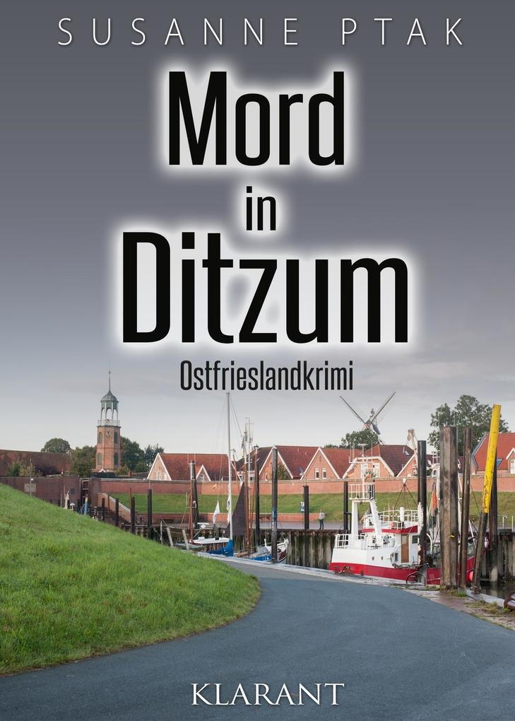 Mord in Ditzum. Ostfrieslandkrimi als eBook