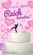 Reich heiraten