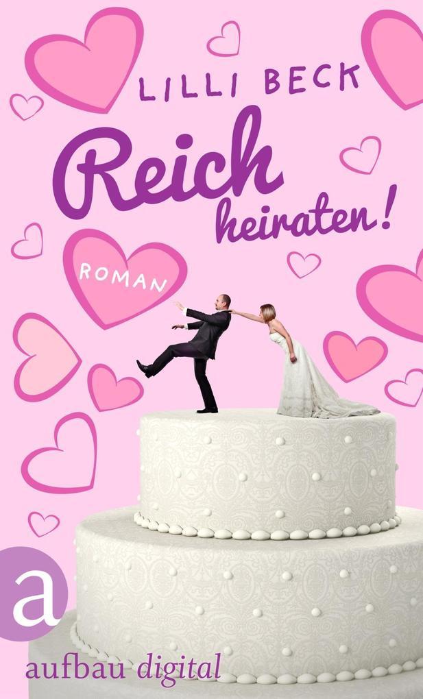 Reich heiraten als eBook