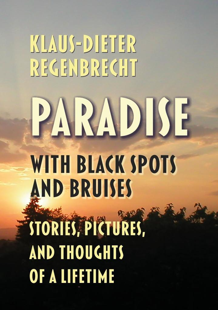 Paradise with Black Spots and Bruises als eBook