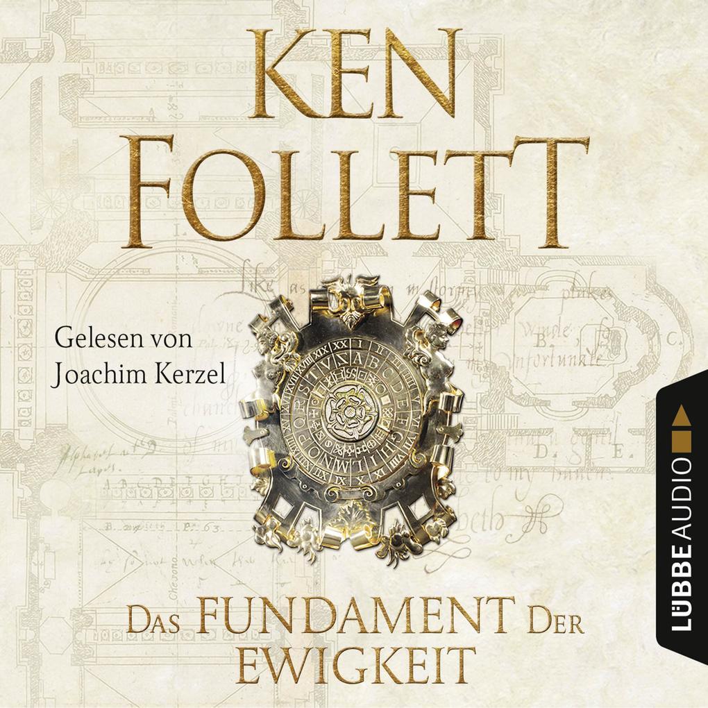 Das Fundament der Ewigkeit - Kingsbridge-Roman 3 (Gekürzt) als Hörbuch Download