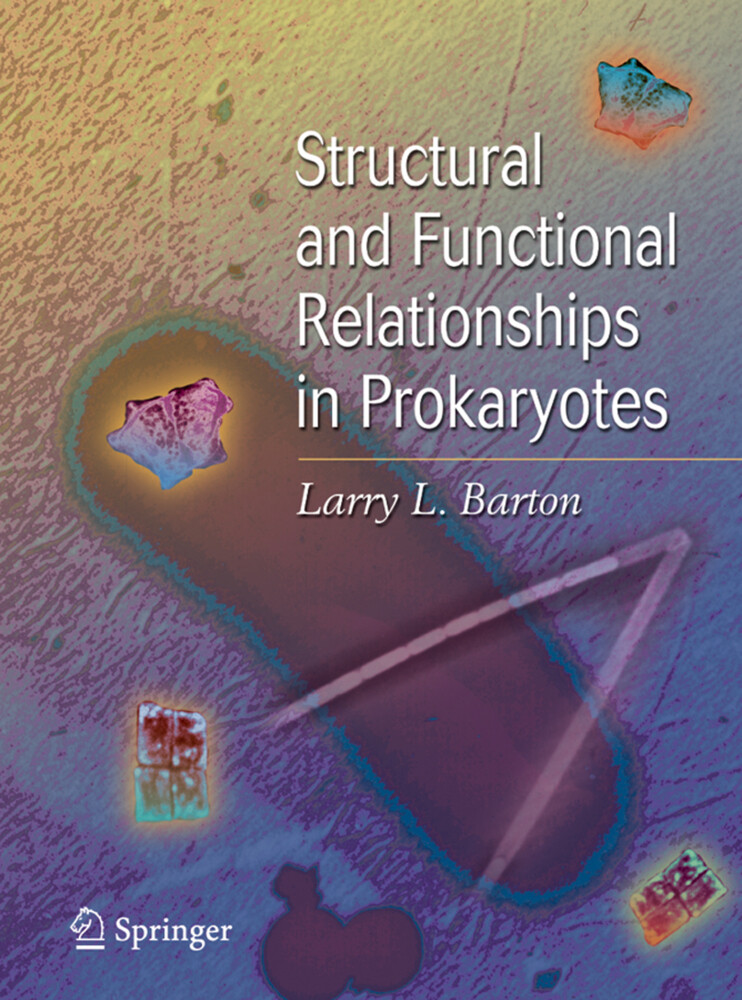 Structural and Functional Relationships in Prokaryotes als Buch