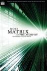 More Matrix and Philosophy: Revolutions and Reloaded Decoded