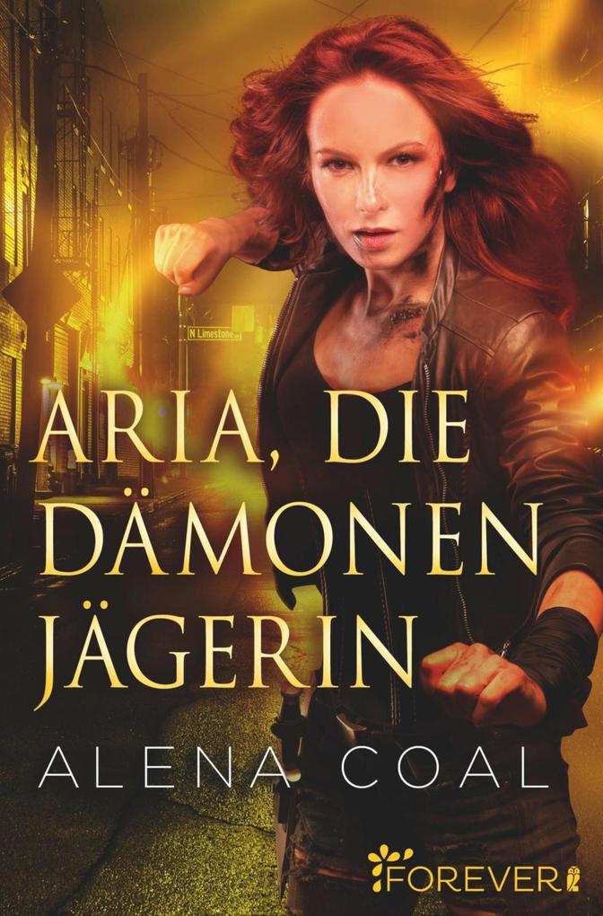 Aria, die Dämonenjägerin als eBook