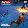 Perry Rhodan 2927: Vorstoß des Multimutanten