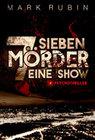Sieben Mörder eine Show