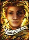 Woodwalkers 04. Fremde Wildnis